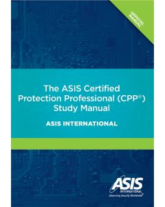 ASIS Certified Protection Professional (CPP®) Study Manual (The) (Softcover)