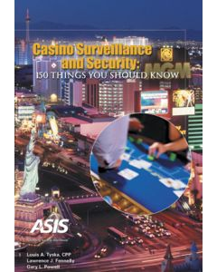 Casino Surveillance and Security: 150 Things You Should Know (Softcover)