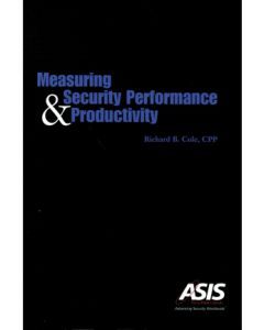 Measuring Security Performance and Productivity (Softcover)