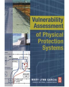 Vulnerability Assessment of Physical Protection Systems (Softcover)