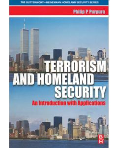 Terrorism and Homeland Security: An Introduction with Applications (Hardcover)