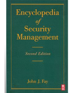 Encyclopedia of Security Management, 2nd Ed (Hardcover)