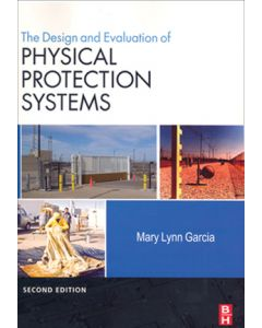 Design and Evaluation of Physical Protection Systems, 2nd Ed (Softcover)