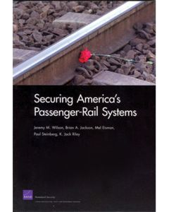 Securing Americas Passenger-Rail Systems (Softcover)
