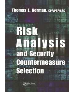 Risk Analysis and Security Countermeasure Selection (Hardcover)