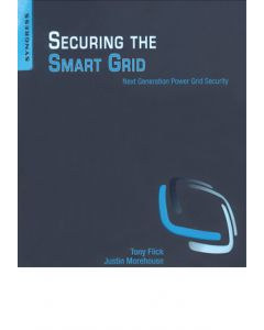 Securing the Smart Grid: Next Generation Power Grid Security (Hardcover)