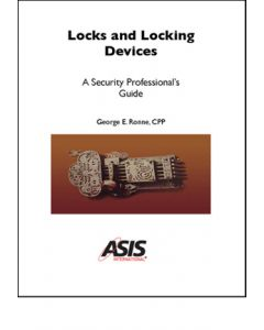 Locks and Locking Devices: A Security Professional's Guide (Softcover)