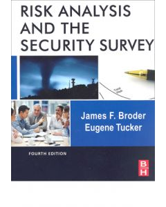Risk Analysis and the Security Survey, 4th Ed (Hardcover)