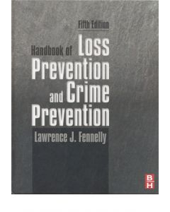 Handbook of Loss Prevention and Crime Prevention, 5th Ed (Hardcover)