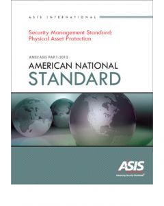 Security Management - Physical Asset Protection Standard (Softcover)