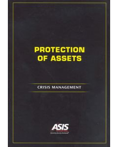 Protection of Assets: Crisis Management (Softcover)