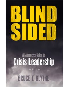 Blindsided: A Manager's Guide to Crisis Leadership, 2nd Ed (Softcover)