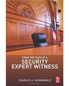 From the Files of a Security Expert Witness (Softcover)