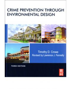 Crime Prevention Through Environmental Design, 3rd Ed (Hardcover)