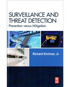 Surveillance and Threat Detection: Prevention versus Mitigation (Hardcover)