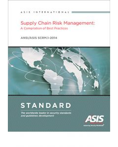 Supply Chain Risk Management: A Compilation of Best Practices Standard (Softcover)