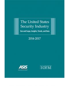 United States Security Industry (The): Size and Scope, Insights, Trends, and Data (Softcover)