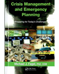 Crisis Management and Emergency Planning: Preparing for Today's Challenges (Hardcover)