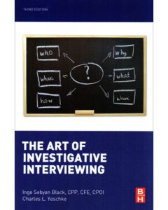 Art of Investigative Interviewing (The), 3rd Ed (Softcover)