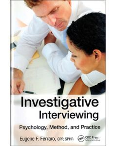 Investigative Interviewing: Psychology, Method and Practice (Hardcover)