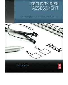 Security Risk Assessment: Managing Physical and Operational Security (Softcover)