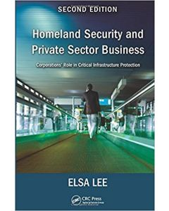 Homeland Security and Private Sector Business, 2nd Ed (Hardcover)