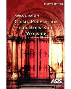 Crime Prevention for Houses of Worship, 2nd Ed (Softcover)