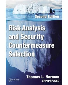 Risk Analysis and Security Countermeasure Selection, 2nd Ed (Hardcover)