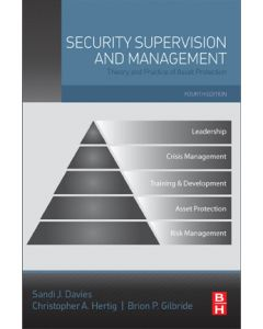 Security Supervision and Management: Theory and Practice of Asset Protection,  4th Ed (Softcover)
