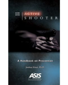 Active Shooter: Handbook on Prevention, 2nd Ed (Softcover)