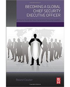 Becoming a Global Chief Security Executive Officer (Softcover)