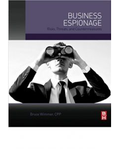 Business Espionage: Risks, Threats, and Countermeasures (Softcover)