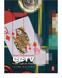 CCTV, 3rd Ed: From Light to Pixels (Hardcover)
