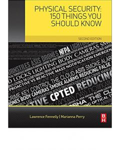 Physical Security: 150 Things You Should Know, 2nd Ed (Softcover)