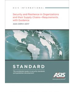 Security and Resilience in Organizations and their Supply Chains Standard (Softcover)