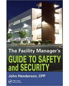 Facility Manager's Guide to Safety and Security (The) (Softcover)