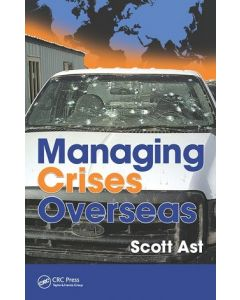 Managing Crises Overseas, 2nd Ed (Softcover)