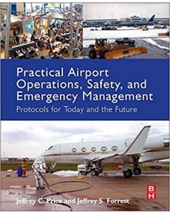 Practical Airport Operations, Safety, and Emergency Management (Softcover)