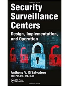 Security Surveillance Centers: Design, Implementation, and Operation (Softcover)
