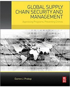 Global Supply Chain Security and Management (Softcover)
