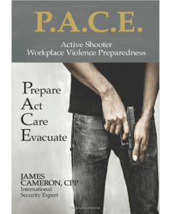 Active Shooter Workplace Violence Preparedness PACE Prepare Act Care Evacuate (Softcover)