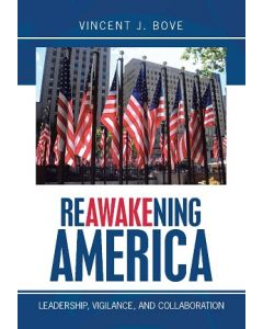 Reawakening America: Leadership, Vigilance, and Collaboration (Softcover)