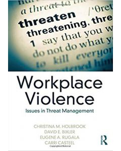 Workplace Violence: Issues in Threat Management (Hardcover)
