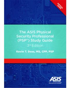 ASIS Physical Security Professional (PSP) Study Guide (The), 3rd Ed (Softcover)