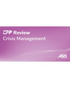 CPP Review Flash Cards: Crisis Management