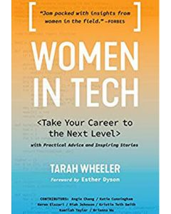 Women in Tech: Take Your Career to the Next Level with Practical Advice and Inspiring Stories (Softcover)