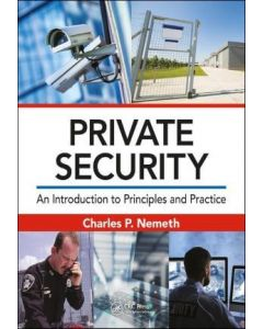Private Security: An Introduction to Principles and Practice (Hardcover)