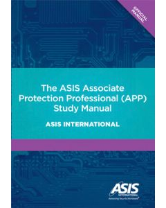 ASIS Associate Protection Professional (APP) Study Manual (The) (Softcover)