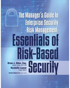 Managers Guide to Enterprise Security Risk Management: Essentials of Risk-Based Security (The) (Softcover)