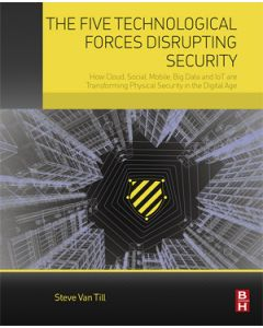 Five Technological Forces Disrupting Security (The) (Softcover)
